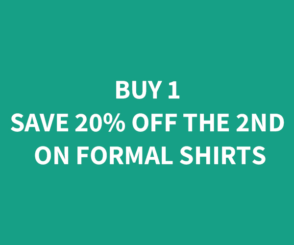 Buy 1 Formal Shirt -  Save 20% On the Second